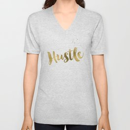 Hustle Gold Motivational Inspirational Quote, Faux Gold Foil Unisex V-Neck