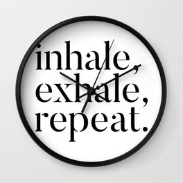 Inhale, Exhale, Repeat Wall Clock