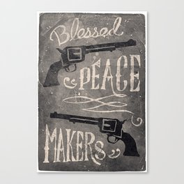 Blessed Peace Makers Canvas Print