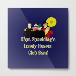 Capt. Spaulding's Lonely Hearts Club Band Metal Print