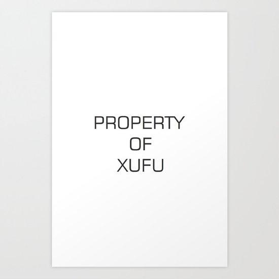 Property of Xufu Art Print