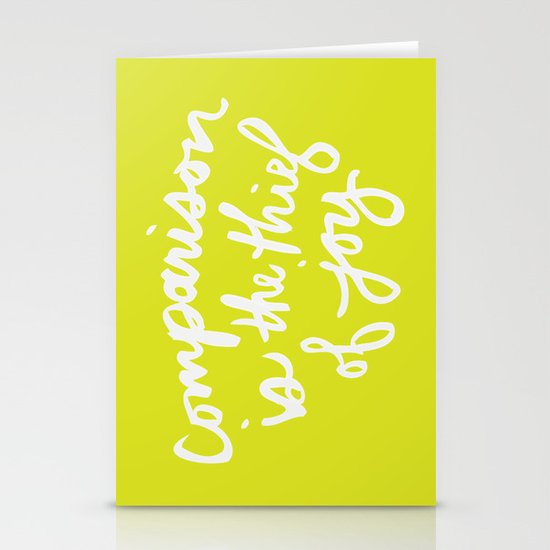 """Comparison is the Thief of Joy"" Stationery Cards"