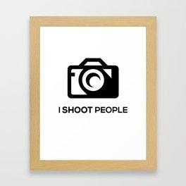 I SHOOT PEOPLE Framed Art Print