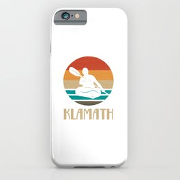 Klamath  TShirt Kayaking Shirt Kayak Gift Idea  iPhone Case