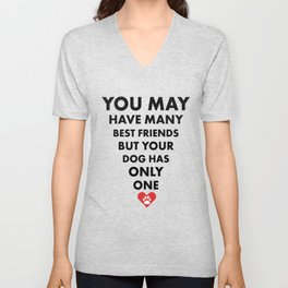 Dog Best Quote Friend Doggy Lover Novelty Gift Unisex V-Neck
