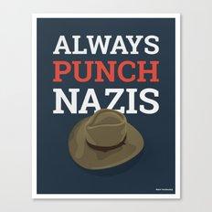 Always Punch Nazis Canvas Print