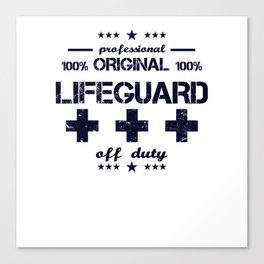 Lifeguard Off Duty Holiday Vacation Beach Summer Relaxing Retired Retirement Canvas Print