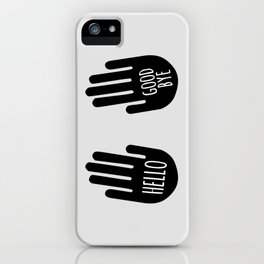 Hello / Goodbye - Klaus iPhone Case