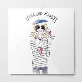 Weekend Vibes Metal Print