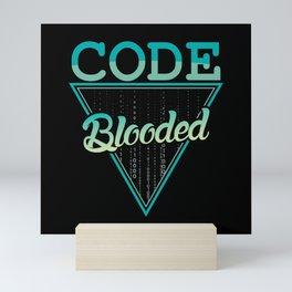 Code Blooded IT scripting Programmer shirt design Mini Art Print