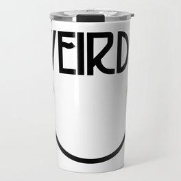Weirdo Travel Mug