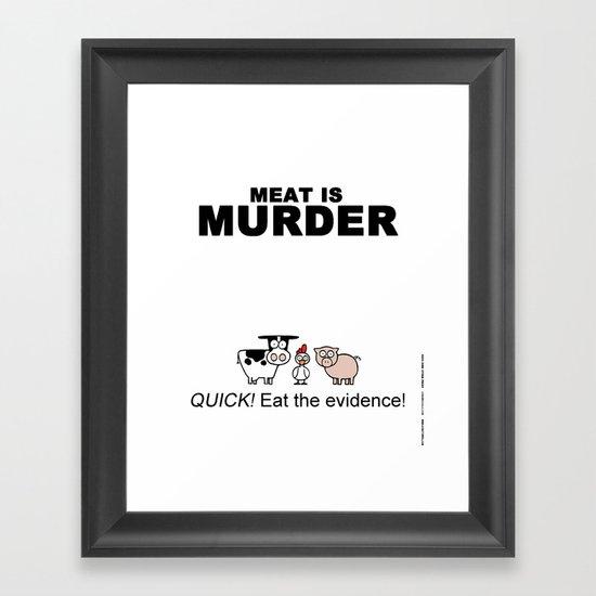 MEAT IS (tasty) MURDER Framed Art Print