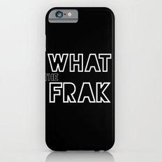 what the frak Slim Case iPhone 6s
