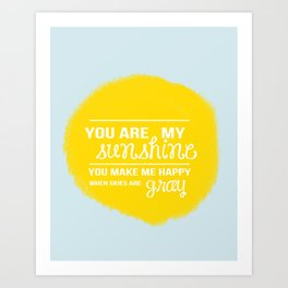 You Are My Sunshine - Child's Art Print Art Print