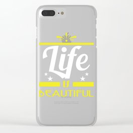 """""""Life is beautiful"""" tee design. Stay and keep the positivism this seasons of giving with this tee!  Clear iPhone Case"""