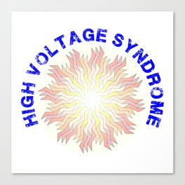 High Voltage Syndrome Canvas Print