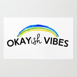 Okayish Vibes - Because Good Vibes Only is Impossible... Rug