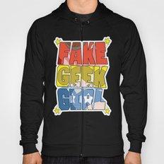 FAKE GEEK GIRL Hoody