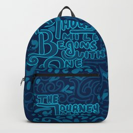 The Journey of a Thousand Miles Begins with One Step Backpack