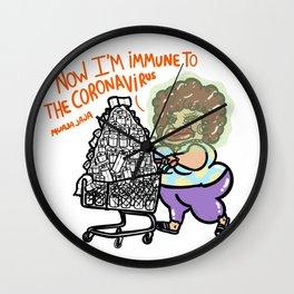 """Now I'm Immune To The Rona Virus """"No Background"""" (Rona Virus) Wall Clock"""