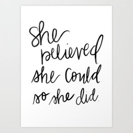 She Believed She Could Sketch Art Print