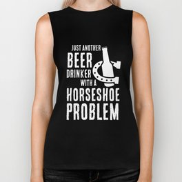 just another beer drinker with a horseshoe problem horse t-shirts Biker Tank
