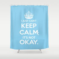 okay Shower Curtains featuring It's Not Okay. Okay? by Oh the Book Feels!