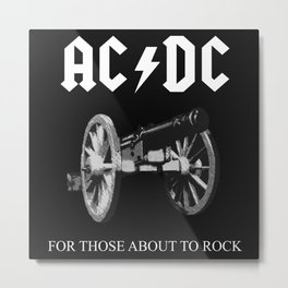 AC / DC For Those About to Rock Metal Print