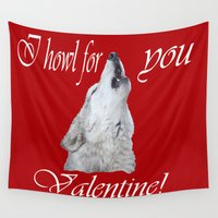 howl Wall Tapestries featuring I howl for you by Twilight Wolf