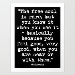 Charles Bukowski Quote Free Soul Black Art Print