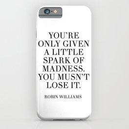 robin williams quote iPhone Case