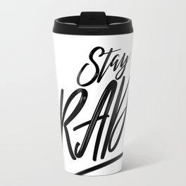 Stay RAD! Travel Mug