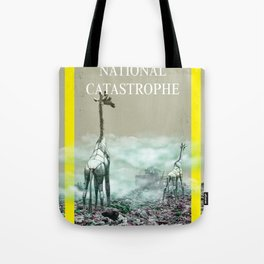 National Catastrophe Tote Bag