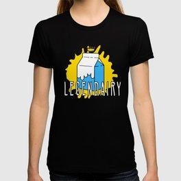 Legend...Dairy! T-shirt