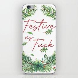 Festive As Fuck iPhone Skin
