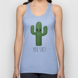 You Suc! Unisex Tank Top