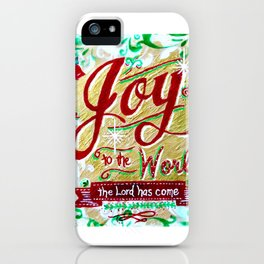 Joy to the World by Jan Marvin iPhone Case