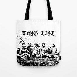 THUG LIFE (Thuggee Cult) Tote Bag