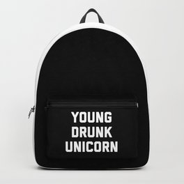 Young Drunk Unicorn Funny Quote Backpack