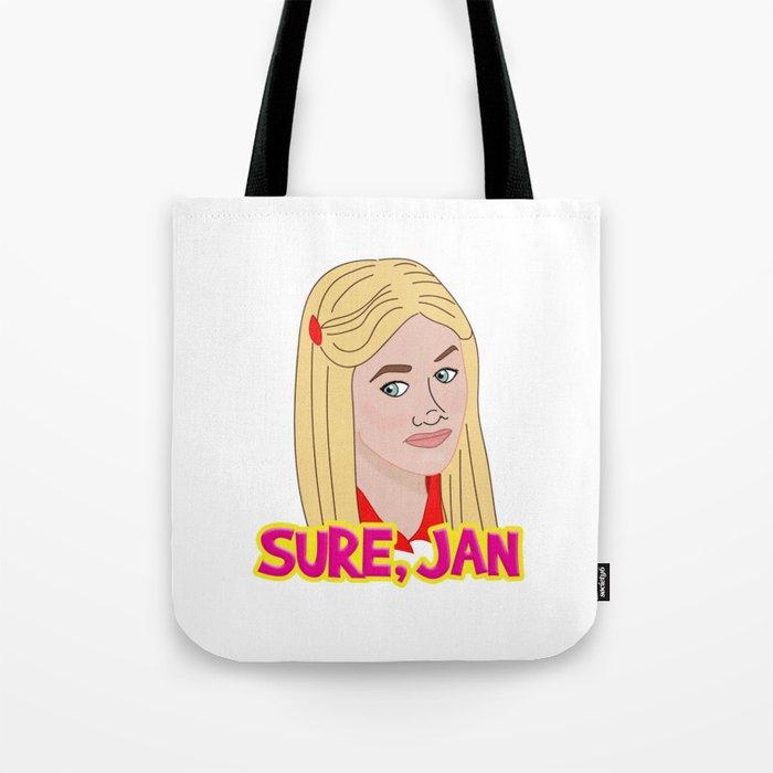 Sure Jan Tote Bag