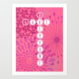 Love Everyone Art Print