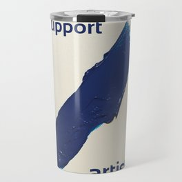 I Support Artists T-Shirt and Stationery Cards Travel Mug