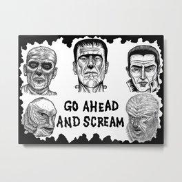 Go Ahead and Scream Metal Print
