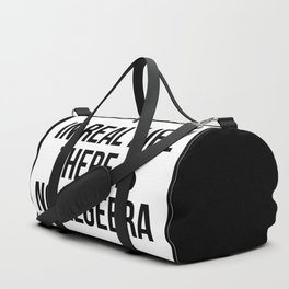 in real life there is NO algebra Duffle Bag