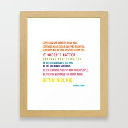 Be the nice kid #minimalism #colorful Framed Art Print