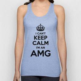 I cant keep calm I am an AMG Unisex Tank Top