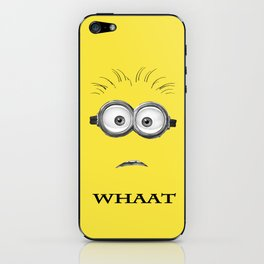 Despicable Minion -Whaat iPhone Skin