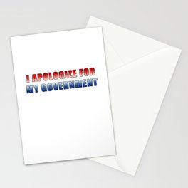 I Apologize For My Government Stationery Cards