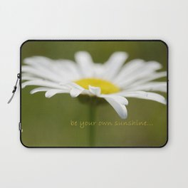 Be Your Own Sunshine Laptop Sleeve
