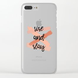 Rise and Slay Clear iPhone Case
